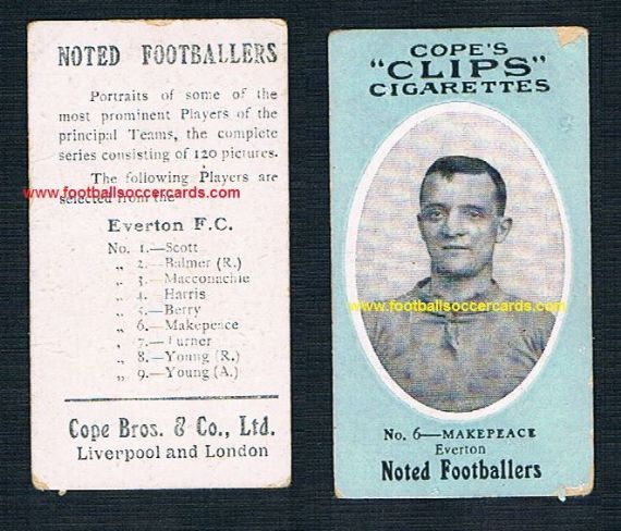 1908 Cope Brothers Noted Footballers 120 series Makepeace Everton 6
